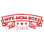 WIFE-MOM-BOSS