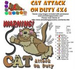 CAT ATTACK ON DUTY EMBROIDERY DESIGN 4X4